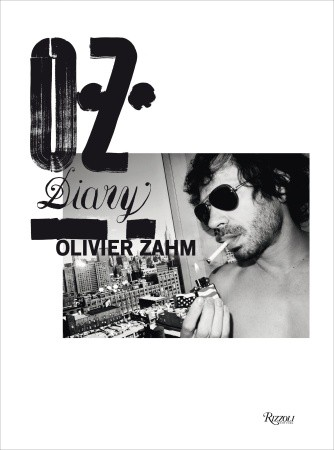 DIARY by Olivier Zahm will be published on Sep 9th 2014 at Rizzoli