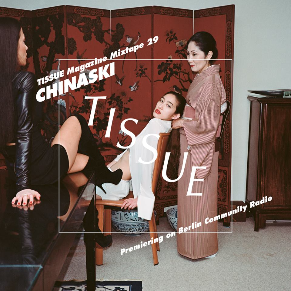 tissue-mixtape-29-chinaski