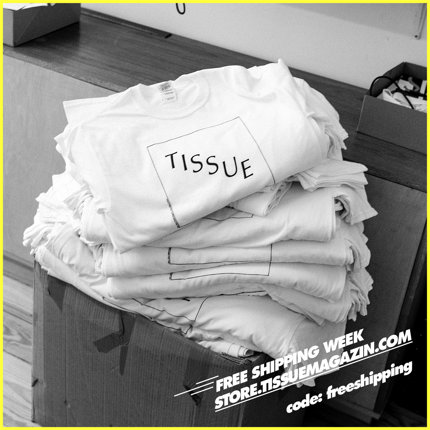Free Shipping Week at TISSUE Magazine