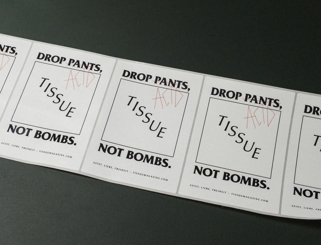 DROP PANTS NOT BOMBS 2014